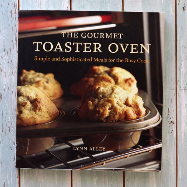 Toaster Oven Essentials - The Gourmet Toaster Oven Short Cookbook Review