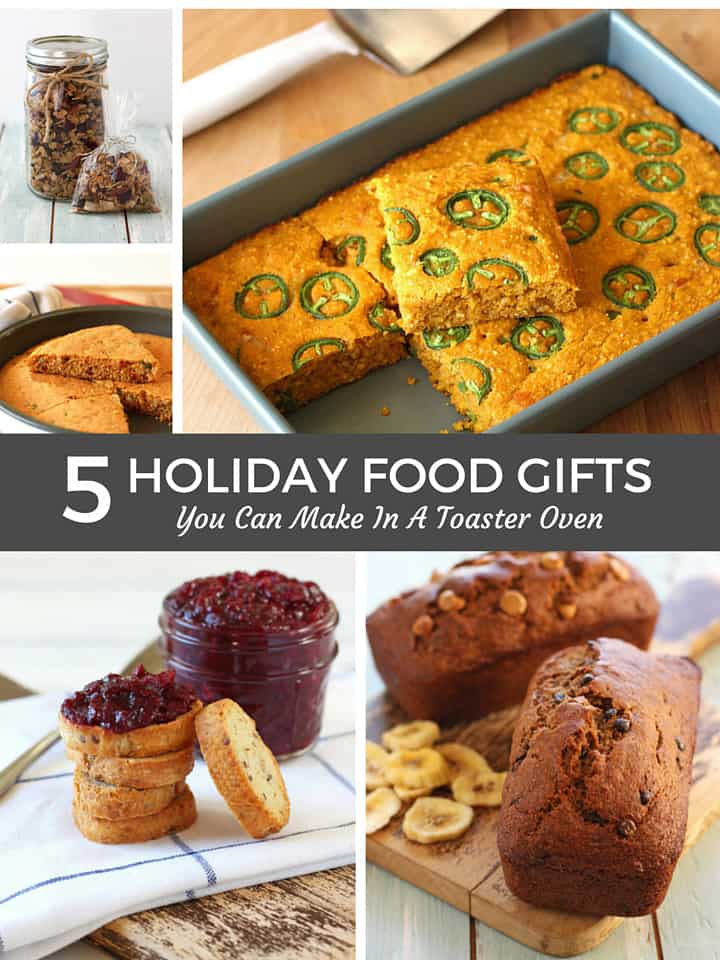 0 1g 5 easy recipes for holiday food gifts you can make in a toaster oven make forumfinder Images