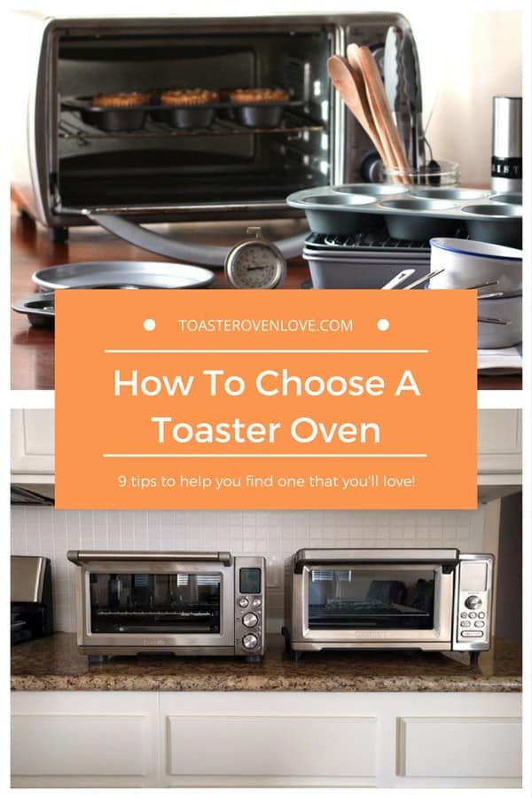Learn how to find the best toaster oven for you with these 9 tips for choosing a toaster oven. Discover the functions and features you should consider.