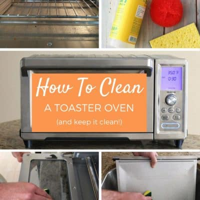 How To Clean A Toaster Oven And Keep It Clean! (Part 1)