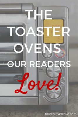 Toaster Oven Recommendations From Our Readers